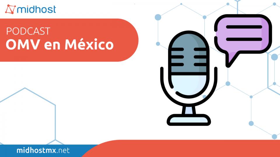 podcast ep01 Piloto Caracteristicas de Pillofon e INXEL OMV Mexico
