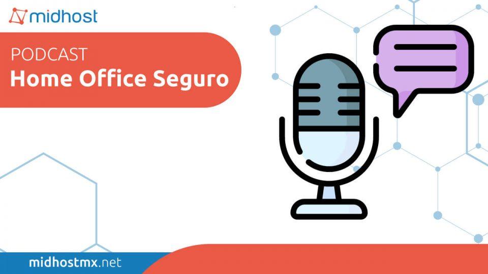 home office seguro podcast
