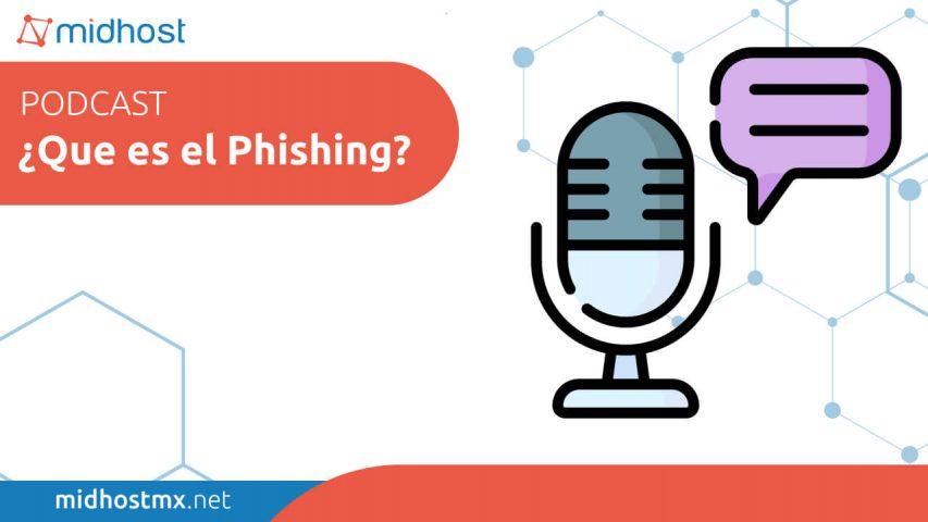 podcast ep08 que es el phishing como prevenirlo
